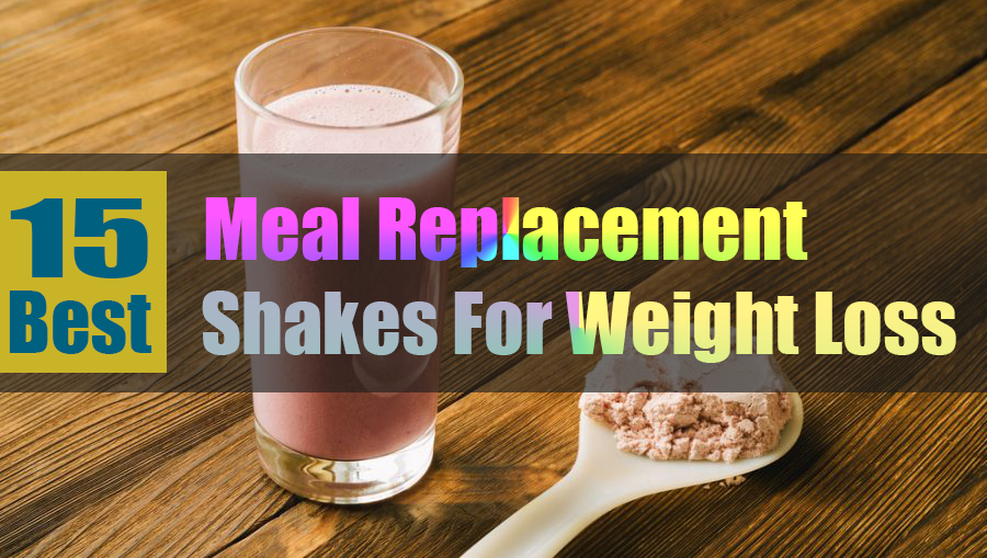 Meal Replacement Shakes For Weight Loss