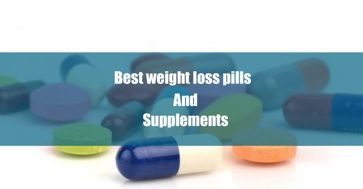 best weight loss pills and supplements